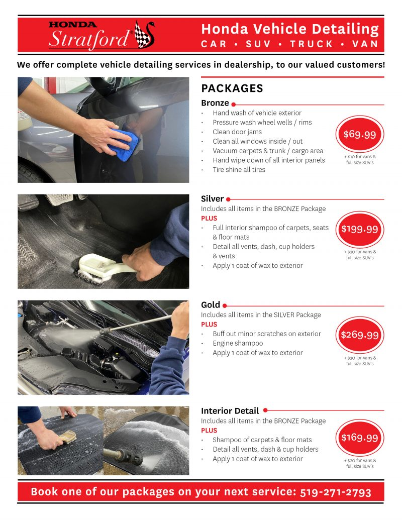 Stratford Honda Detailing. Call for more details on our packages 1-800-565-4955