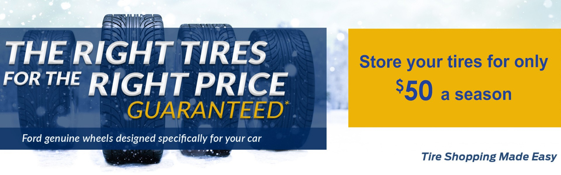 We Will NOT Be Beat. Ask Us About Our Price Match Guarantee Find the Right Tires for the Right Price