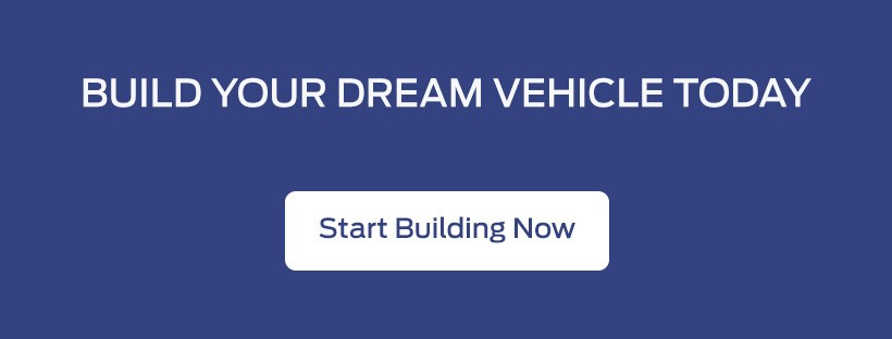 Build and customize your New Ford vehicle online today